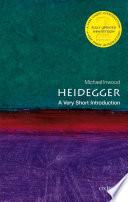 Heidegger: A Very Short Introduction