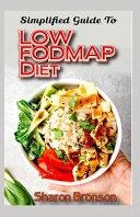 Simplified Guide To Low FODMAP Diet