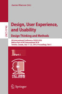 Design, User Experience, and Usability: Design Thinking and Methods