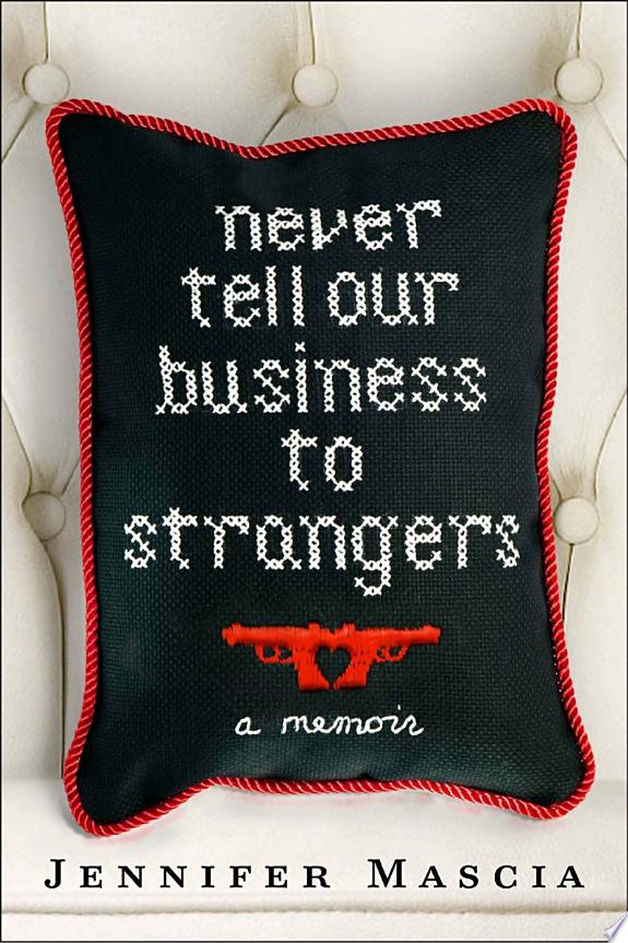 Never Tell Our Business to Strangers image