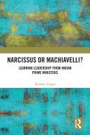 Narcissus or Machiavelli