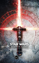 Le Mythe Star Wars VII, VIII & IX Pdf/ePub eBook