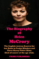 THE BIOGRAPHY OF HELEN McCRORY