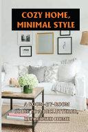 Cozy Home, Minimal Style
