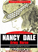Nancy Dale, Army Nurse (Illustrations)