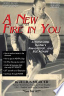 A New Fire in You!