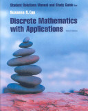 Student Solutions Manual and Study Guide for Discrete Mathematics with Applications
