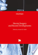 Hernia Surgery and Recent Developments