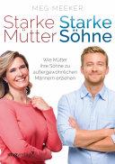 Starke Mütter, starke Söhne: Wie Mütter ihre Söhne zu ...