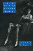 Fiction of the Modern Grotesque