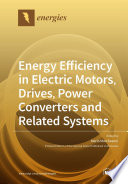 Energy Efficiency In Electric Motors Drives Power Converters And Related Systems Book PDF