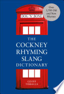The Cockney Rhyming Slang Dictionary PDF