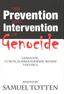 The Prevention and Intervention of Genocide