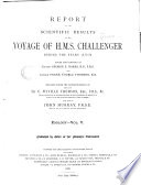 Report on the Scientific Results of the Voyage of H M S  Challenger During the Years 1873 76 Under the Command of Captain George S  Nares     and the Late Captain Frank Tourle Thomson  R N  Book