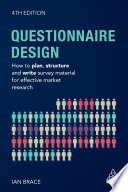 """""""Questionnaire Design: How to Plan, Structure and Write Survey Material for Effective Market Research"""" by Ian Brace"""