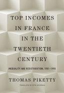 Top Incomes in France in the Twentieth Century [Pdf/ePub] eBook