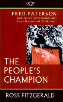 The People's Champion, Fred Paterson: Australia's Only ...