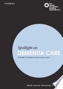 Spotlight On Dementia Care