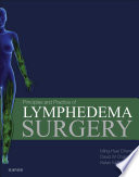 Principles and Practice of Lymphedema Surgery E Book Book