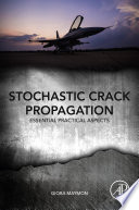 Stochastic Crack Propagation