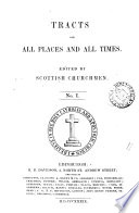 Tracts for all places and all times, ed. by Scottish churchmen