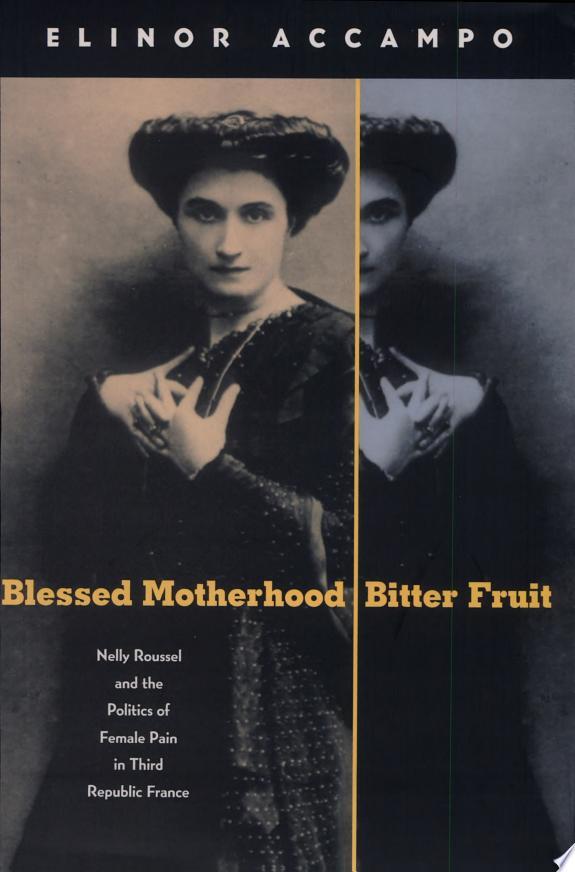 Blessed Motherhood, Bitter Fruit