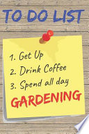 To Do List Gardening Blank Lined Journal Notebook