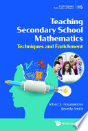 Teaching Secondary School Mathematics  Techniques And Enrichment