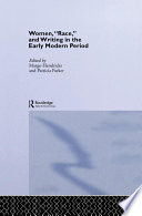 Women Race And Writing In The Early Modern Period