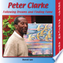 Peter Clarke: Following Dreams and Finding Fame