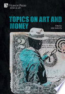 Topics on Art and Money