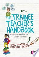 The Trainee Teacher s Handbook Book PDF