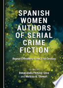 Spanish Women Authors of Serial Crime Fiction