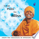 From Pain to Bliss (Uncommon Answers Series)