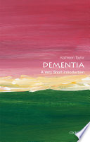 link to Dementia : a very short introduction in the TCC library catalog