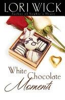White Chocolate Moments Pdf/ePub eBook