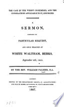 The Case of the Widow Considered  and the Consolations Applicable to it Enforced  A Sermon  on Ps  Xxxix  10      Preached at White Waltham  Berks  September 8th 1805