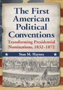 The First American Political Conventions [Pdf/ePub] eBook