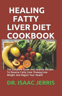 Healing Fatty Liver Diet Cookbook