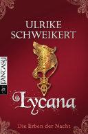 Die Erben der Nacht - Lycana Pdf/ePub eBook