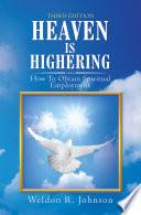 Heaven Is Highering