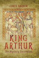 Pdf King Arthur: The Mystery Unravelled Telecharger