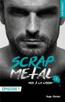 Scrap metal - tome 1 Mis à la casse - Episode 1 Pdf/ePub eBook