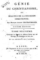 Génie du christianisme, ou beautés de la religion chrétienne, par François-Auguste Chateaubriand. ..