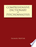 Comprehensive Dictionary of Psychoanalysis