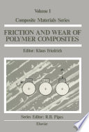 Friction And Wear Of Polymer Composites Book PDF