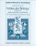 Student Manual To Accompany Essentials Of Molecular Biology Third Edition