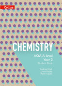 AQA A Level Chemistry Year 2 Student Book  Collins AQA A Level Science