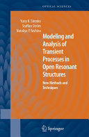 Modeling and Analysis of Transient Processes in Open Resonant Structures