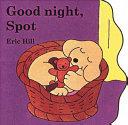 Good Night  Spot Book PDF